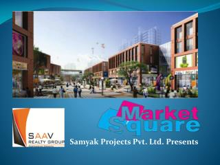 SAAV - Market Square Gurgaon