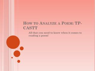 How to Analyze a Poem: TP-CASTT