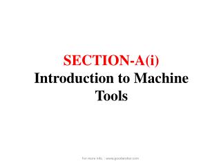 SECTION-A(i) Introduction to Machine  T ools