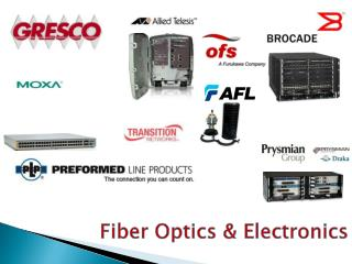 Fiber Optics & Electronics