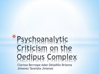 Psychoanalytic Criticism on the Oedipus Complex