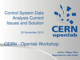 Control System Data Analysis Current Issues and  Solution 20 November 2013