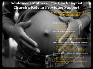 Adolescent Mothers: The Black Baptist Church's Role in Providing Support