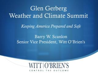 Glen  Gerberg Weather and Climate Summit