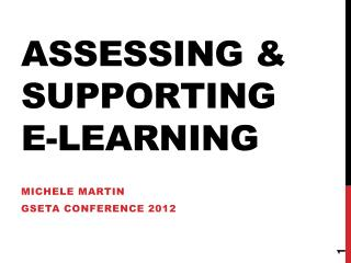 Assessing & Supporting E-Learning