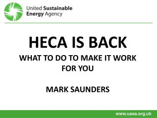 HECA is back what to do to make it work FOR YOU Mark Saunders