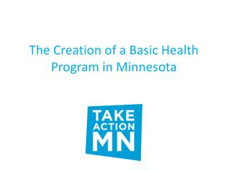 The Creation of a Basic Health Program in Minnesota