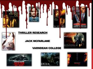 Thriller research  JACK MCFARLANE VARNDEAN COLLEGE