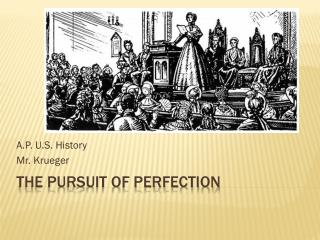 The Pursuit of Perfection