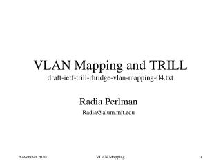 VLAN Mapping and TRILL draft-ietf-trill-rbridge-vlan-mapping-04.txt