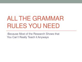 All the Grammar Rules you need