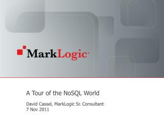 A Tour of the  NoSQL  World
