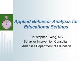 Applied Behavior Analysis for Educational Settings