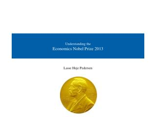 Understanding the Economics Nobel Prize 2013