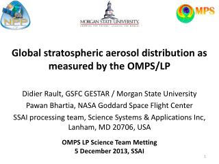 Global stratospheric aerosol distribution as measured by the OMPS/LP