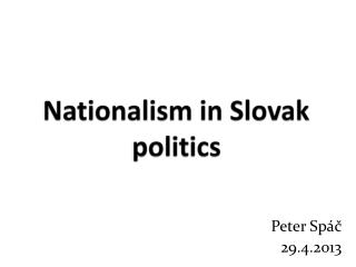 Nationalism  in  Slovak politics