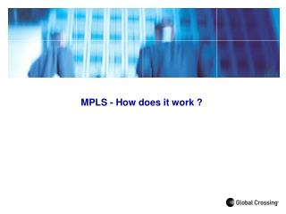MPLS - How does it work ?