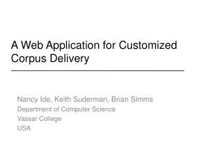 A Web  Application for  Customized Corpus Delivery