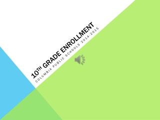 10 th  Grade enrollment