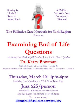 The Palliative Care Network for York Region Presents Examining End of Life Questions