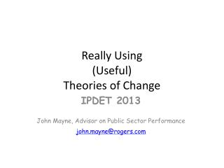 Really Using (Useful)  Theories of Change
