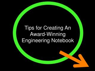 Tips for Creating An Award-Winning Engineering Notebook