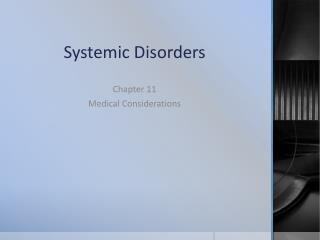 Systemic Disorders