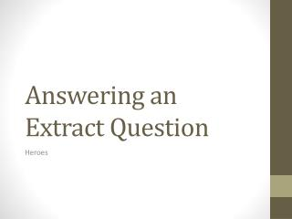 Answering an Extract Question