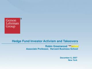 Hedge Fund Investor Activism and Takeovers