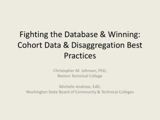 Fighting the Database & Winning: Cohort Data & Disaggregation Best Practices