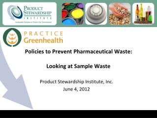 Policies to Prevent Pharmaceutical Waste:  Looking at Sample Waste