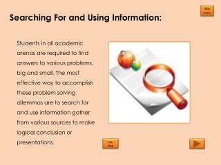 Searching For and Using Information: