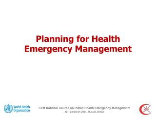 Planning for Health Emergency Management