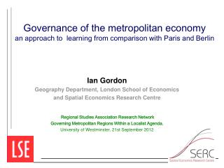 Ian Gordon Geography Department, London School of Economics