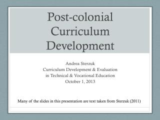 Post-colonial Curriculum Development