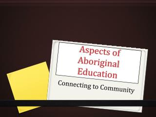 Aspects of Aboriginal Education