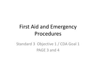 First Aid and Emergency Procedures