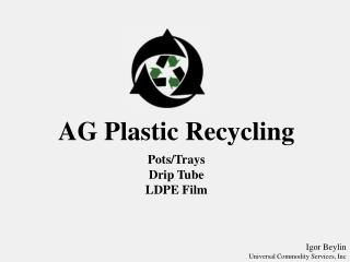 AG Plastic Recycling Pots/Trays Drip Tube LDPE Film
