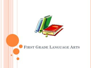 First Grade Language Arts