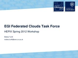 EGI Federated Clouds Task Force HEPiX  Spring 2012 Workshop
