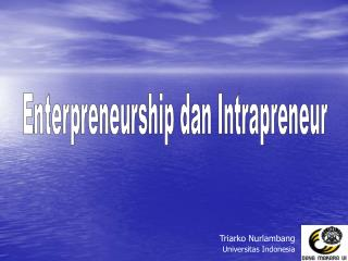 Enterpreneurship dan Intrapreneur