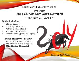 Dutchtown  Elementary School 2014 Chinese New Year Celebration ~ January 31, 2014 ~