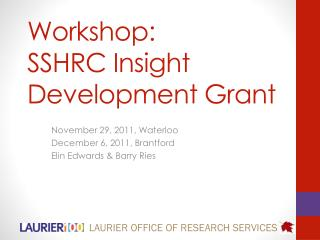 Workshop:   SSHRC Insight Development Grant
