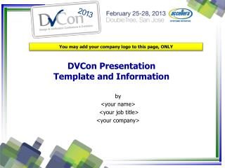 DVCon Presentation Template and Information