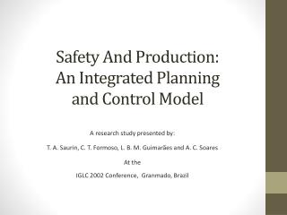 Safety And Production:  An Integrated Planning  and Control Model