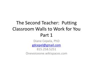 The Second Teacher:  Putting Classroom Walls to Work  for  You Part 1