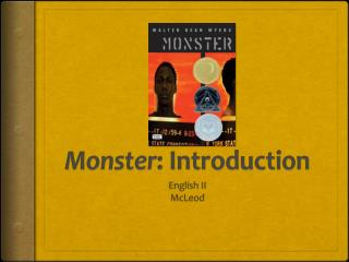 Monster : Introduction