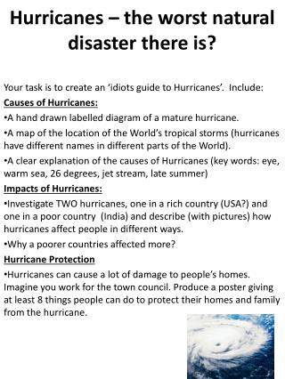 Hurricanes – the worst natural disaster there is?