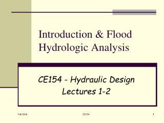 Introduction  Flood Hydrologic Analysis