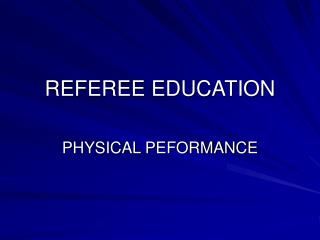 REFEREE EDUCATION